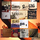 [CD]The Classy Rock GIG at Yokohama STORMY MONDAY / Koki Tetragon 2017