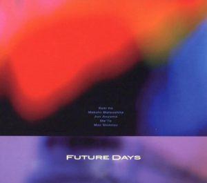 Future Days / FUTURE DAYS