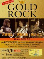 2020.05.06【GOLD ROCK!大槻・大二・広規】with DYSTOPIA @ 西荻窪 Terra